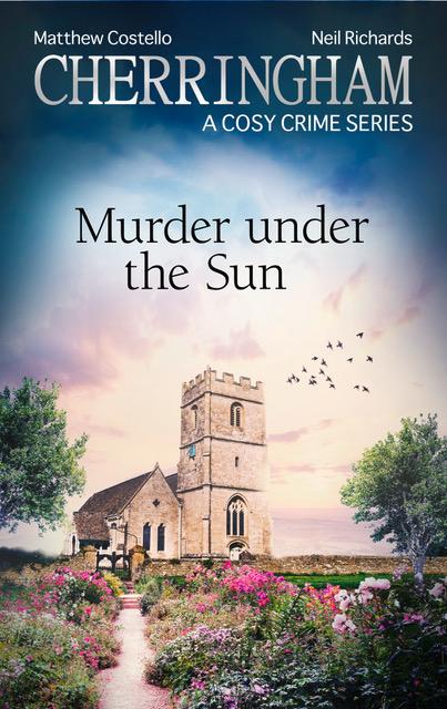 Cherringham Cosy Crime Series - Death Under the Sun
